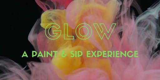 GLOW: A Paint and Sip Experience