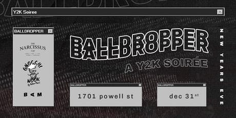 Balldropper: A Y2K Soiree tickets