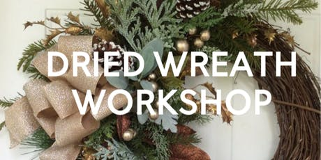 Dried Wreath Workshop tickets