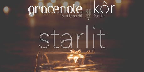 STARLIT with Gracenote and Kôr tickets
