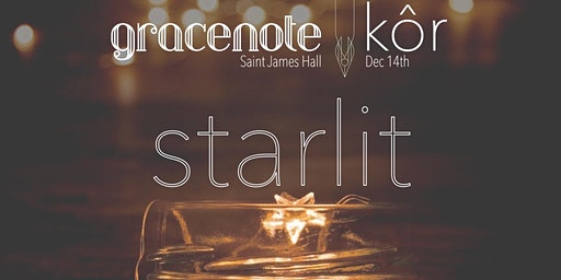 STARLIT with Gracenote and Kôr
