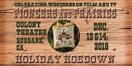 Pioneers and Prairies Holiday Hoedown tickets