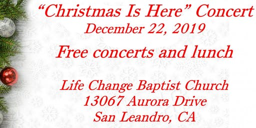 """""""Christmas is Here"""" Concert 2019 (with Lunch at 11:30)"""