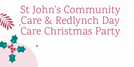 St John's Community Care and Redlynch Day Care Christmas Party tickets