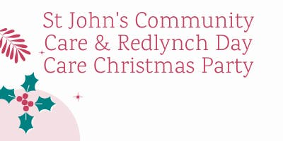 St John's Community Care and Redlynch Day Care Christmas Party