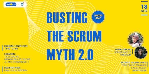Busting the Scrum Myth 2.0