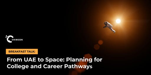 From UAE to Space: Planning for College and Career Pathways in STEM