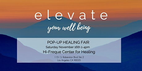 Elevate your Well-Being POP UP Healing Fair tickets