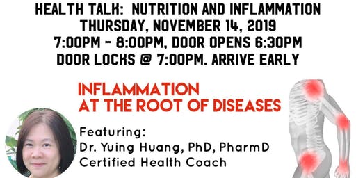 Inflammation & Nutrition Dr. Yuing Huang, PhD,PharmD,Certified Health Coach