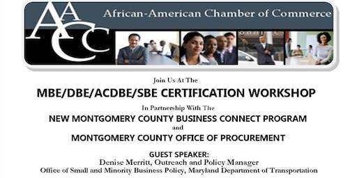 MBE/DBE/ACDBE/SBE CERTIFICATION WORKSHOP