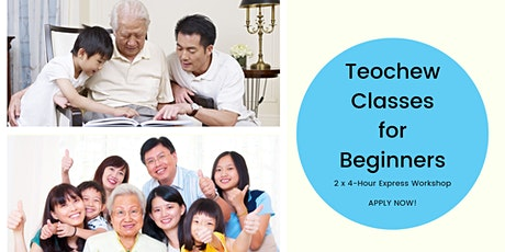 Teochew Lessons for Beginners (February & March '20) - Register once for all sessions tickets
