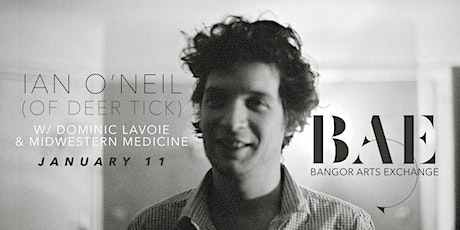 Ian O'Neil (of Deer Tick) w/ Dominic Lavoie & Midwestern Medicine at BAE tickets