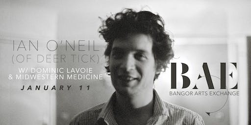 Ian O'Neil (of Deer Tick) w/ Dominic Lavoie & Midwestern Medicine at BAE