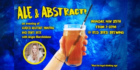 Ale & Abstract! A Brewery Paint Night with Angie Marchinkow tickets