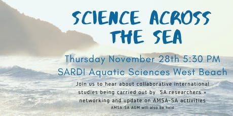 Science across the sea: networking event & AMSA-SA AGM tickets