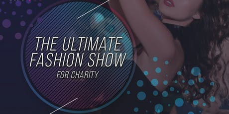 The Ultimate Fashion Show for Charity tickets