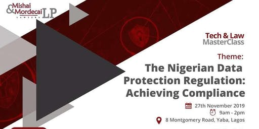 The Nigerian Data Protection Regulation: Achieving Compliance