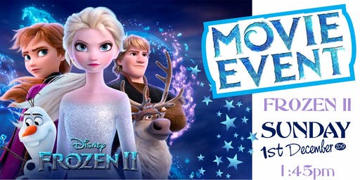 Frozen II Movie Event