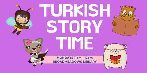 Turkish Bilingual Storytime, Ages 0-5, FREE