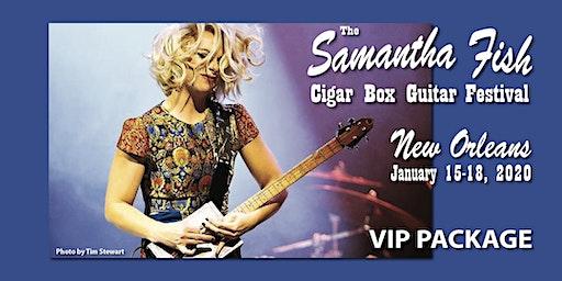 Samantha Fish Cigar Box Guitar Festival - New Orleans / VIP Package