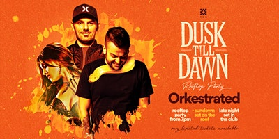 Dusk 'til Dawn ft. Orkestrated