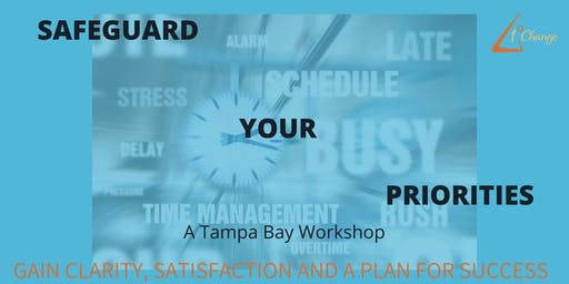 Safeguard Your Priorities Workshop - Tampa Bay