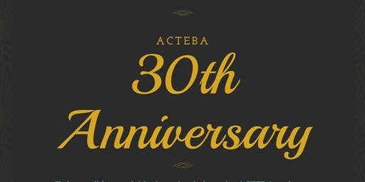 ACTEBA 30th Anniversary Presentation Night