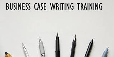 Business Case Writing 1 Day Virtual Live Training in Brampton tickets