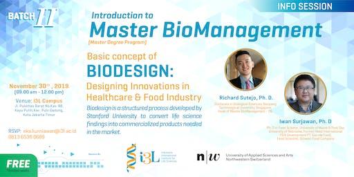 Bio Design : Designing Innovation in Healthcare & Food Industries-Batch II
