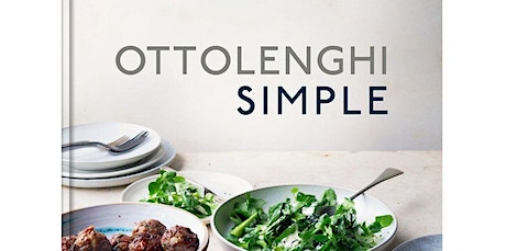 Cooking from Simple Yotam Ottolenghi (05-30-2020 starts at 6:00 PM) tickets