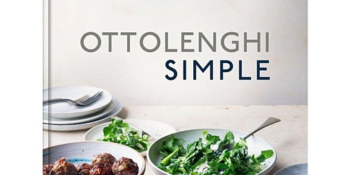 Cooking from Simple Yotam Ottolenghi (05-30-2020 starts at 6:00 PM)
