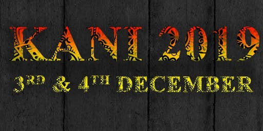 KANI- A Cultural Gathering (3rd-4th December,2019)(9:00 am- 7:00 pm)