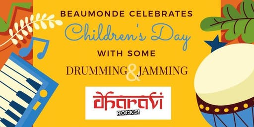 CHILDREN DAY OUT - Drumming & Jamming with Dharavi Rocks - Sun, 17th Nov'19