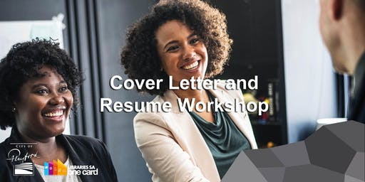 Cover Letter and Resume Workshop