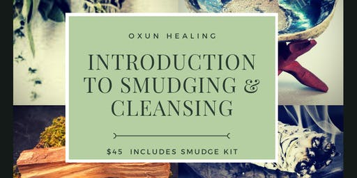Introduction to Smudging & Cleansing