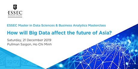 """How will Big Data affect the future of Asia?"" Data Science Master Class by ESSEC Asia-Pacific tickets"