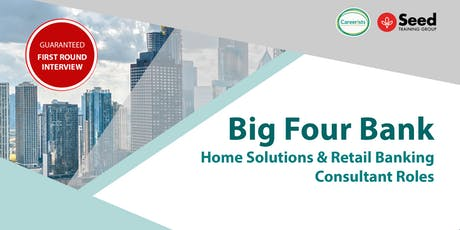 Big Four Bank Customer Service Roles - Information Seminar tickets