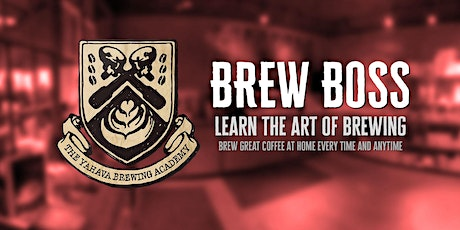 Brew Boss - Swan Valley tickets