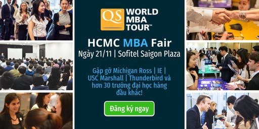 QS World MBA Tour HCMC - MBA Fair: Free Entry, 2019's biggest MBA event