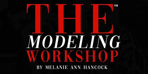 The modeling workshop By Melanie Ann Hancock