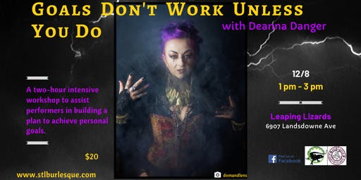 Goals Don't Work Unless You Do with Deanna Danger