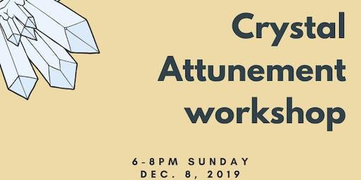 Crystal Attunement Workshop
