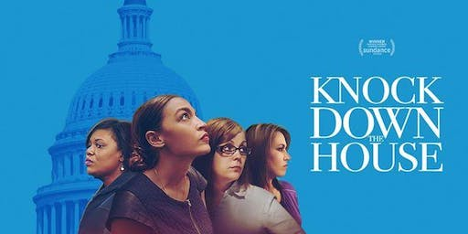 'Knock Down The House' - Community Screening