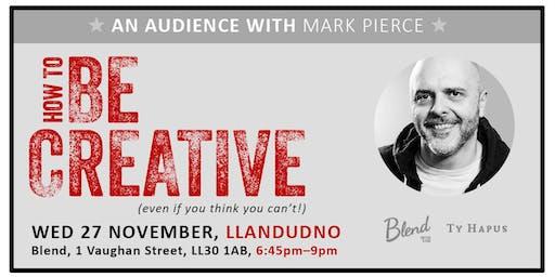 An Audience with......Mark Pierce