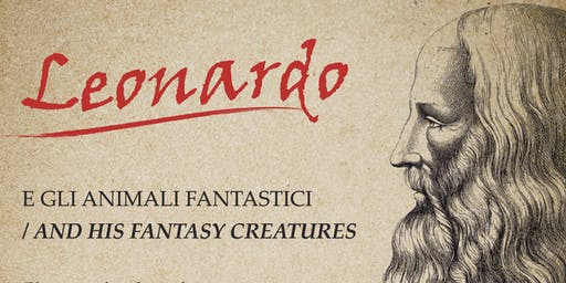 """""""Leonardo and his Fantasy Creatures"""" - Concert with Narration - FREE EVENT"""