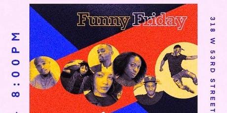 Funny Friday tickets
