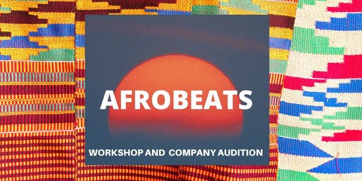 AfroBeats Workshop and Audition