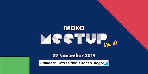 Moka Meetup Vol.10 : Alasan Penting Toko Anda Harus Memiliki Aplikasi Kasir