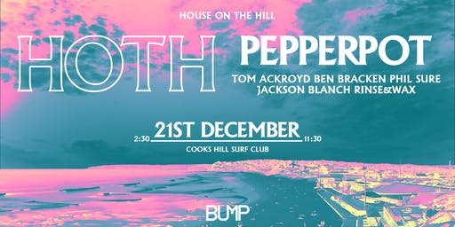 HOUSE on the Hill w/ Pepperpot