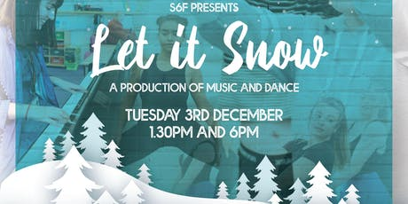 S6F presents Let it Snow tickets